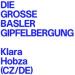 Klara Hobza - Die grosse Basler Gipfelbergung