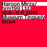 Haroon Mirza/hrm199 Ltd. - Museum Tinguely Basel
