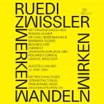ruedi zWissler - Werken Wandeln Wirken